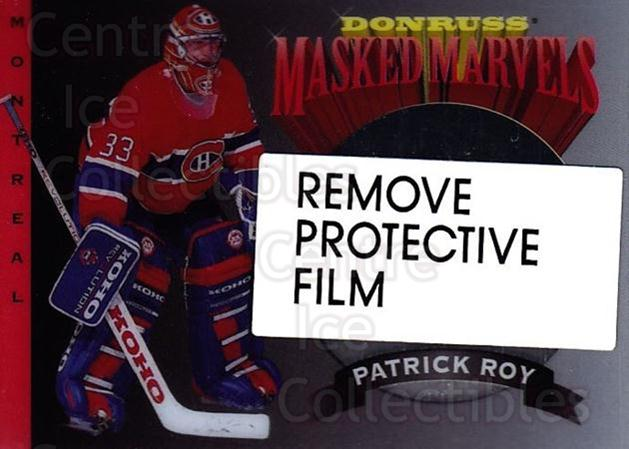 1994-95 Donruss Masked Marvels #9 Patrick Roy<br/>11 In Stock - $5.00 each - <a href=https://centericecollectibles.foxycart.com/cart?name=1994-95%20Donruss%20Masked%20Marvels%20%239%20Patrick%20Roy...&quantity_max=11&price=$5.00&code=279146 class=foxycart> Buy it now! </a>
