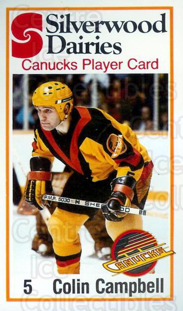 1981-82 Vancouver Canucks SilverWood Dairies #9 Colin Campbell<br/>5 In Stock - $3.00 each - <a href=https://centericecollectibles.foxycart.com/cart?name=1981-82%20Vancouver%20Canucks%20SilverWood%20Dairies%20%239%20Colin%20Campbell...&quantity_max=5&price=$3.00&code=279194 class=foxycart> Buy it now! </a>