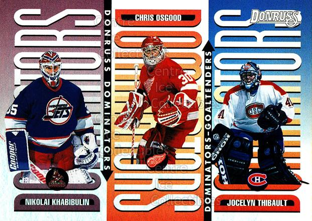 1996-97 Donruss Dominators #2 Jocelyn Thibault, Chris Osgood, Nikolai Khabibulin<br/>1 In Stock - $5.00 each - <a href=https://centericecollectibles.foxycart.com/cart?name=1996-97%20Donruss%20Dominators%20%232%20Jocelyn%20Thibaul...&quantity_max=1&price=$5.00&code=279513 class=foxycart> Buy it now! </a>