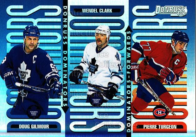 1996-97 Donruss Dominators #6 Pierre Turgeon, Wendel Clark, Doug Gilmour<br/>3 In Stock - $5.00 each - <a href=https://centericecollectibles.foxycart.com/cart?name=1996-97%20Donruss%20Dominators%20%236%20Pierre%20Turgeon,...&quantity_max=3&price=$5.00&code=279516 class=foxycart> Buy it now! </a>