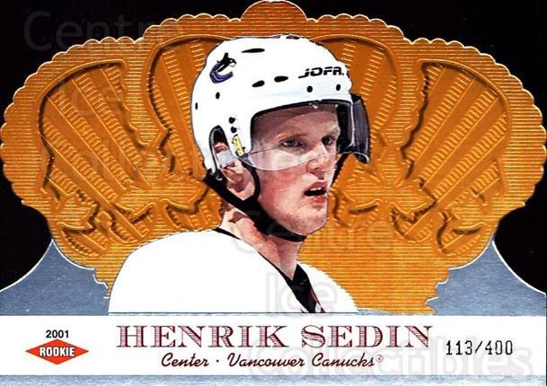 2000-01 Crown Royale #144 Henrik Sedin<br/>1 In Stock - $10.00 each - <a href=https://centericecollectibles.foxycart.com/cart?name=2000-01%20Crown%20Royale%20%23144%20Henrik%20Sedin...&quantity_max=1&price=$10.00&code=279564 class=foxycart> Buy it now! </a>