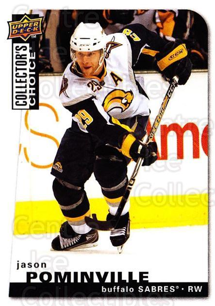 2008-09 Collectors Choice #74 Jason Pominville<br/>3 In Stock - $1.00 each - <a href=https://centericecollectibles.foxycart.com/cart?name=2008-09%20Collectors%20Choice%20%2374%20Jason%20Pominvill...&quantity_max=3&price=$1.00&code=279750 class=foxycart> Buy it now! </a>