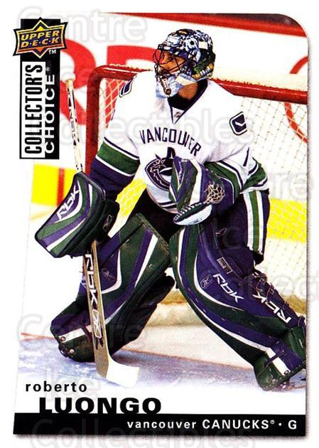 2008-09 Collectors Choice #160 Roberto Luongo<br/>3 In Stock - $1.00 each - <a href=https://centericecollectibles.foxycart.com/cart?name=2008-09%20Collectors%20Choice%20%23160%20Roberto%20Luongo...&quantity_max=3&price=$1.00&code=279836 class=foxycart> Buy it now! </a>
