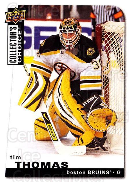 2008-09 Collectors Choice #184 Tim Thomas<br/>2 In Stock - $1.00 each - <a href=https://centericecollectibles.foxycart.com/cart?name=2008-09%20Collectors%20Choice%20%23184%20Tim%20Thomas...&quantity_max=2&price=$1.00&code=279860 class=foxycart> Buy it now! </a>