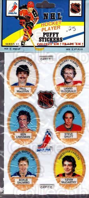 1983-84 Puffy Stickers #6 Paul MacLean, Lanny McDonald, Ken Linseman, Steve Shutt, Borje Salming, Kevin McCarthy<br/>1 In Stock - $5.00 each - <a href=https://centericecollectibles.foxycart.com/cart?name=1983-84%20Puffy%20Stickers%20%236%20Paul%20MacLean,%20L...&quantity_max=1&price=$5.00&code=28069 class=foxycart> Buy it now! </a>