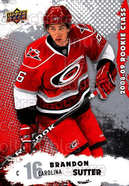 2008-09 Upper Deck Rookie Class #45 Brandon Sutter<br/>6 In Stock - $2.00 each - <a href=https://centericecollectibles.foxycart.com/cart?name=2008-09%20Upper%20Deck%20Rookie%20Class%20%2345%20Brandon%20Sutter...&price=$2.00&code=281724 class=foxycart> Buy it now! </a>