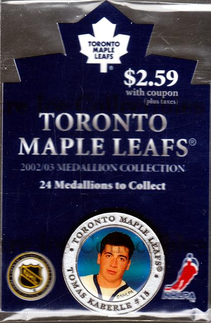 2002-03 Toronto Maple Leafs Medallion #12 Tomas Kaberle<br/>2 In Stock - $5.00 each - <a href=https://centericecollectibles.foxycart.com/cart?name=2002-03%20Toronto%20Maple%20Leafs%20Medallion%20%2312%20Tomas%20Kaberle...&quantity_max=2&price=$5.00&code=281986 class=foxycart> Buy it now! </a>