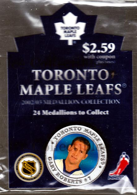 2002-03 Toronto Maple Leafs Medallion #18 Gary Roberts<br/>2 In Stock - $5.00 each - <a href=https://centericecollectibles.foxycart.com/cart?name=2002-03%20Toronto%20Maple%20Leafs%20Medallion%20%2318%20Gary%20Roberts...&quantity_max=2&price=$5.00&code=281996 class=foxycart> Buy it now! </a>