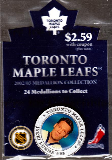 2002-03 Toronto Maple Leafs Medallion #14 Jyrki Lumme<br/>2 In Stock - $5.00 each - <a href=https://centericecollectibles.foxycart.com/cart?name=2002-03%20Toronto%20Maple%20Leafs%20Medallion%20%2314%20Jyrki%20Lumme...&quantity_max=2&price=$5.00&code=282003 class=foxycart> Buy it now! </a>