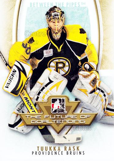 2007-08 Between The Pipes The Future of Goaltending #4 Tuukka Rask<br/>22 In Stock - $2.00 each - <a href=https://centericecollectibles.foxycart.com/cart?name=2007-08%20Between%20The%20Pipes%20The%20Future%20of%20Goaltending%20%234%20Tuukka%20Rask...&price=$2.00&code=282183 class=foxycart> Buy it now! </a>