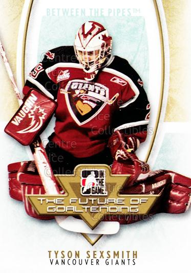 2007-08 Between The Pipes The Future of Goaltending #10 Tyson Sexsmith<br/>20 In Stock - $2.00 each - <a href=https://centericecollectibles.foxycart.com/cart?name=2007-08%20Between%20The%20Pipes%20The%20Future%20of%20Goaltending%20%2310%20Tyson%20Sexsmith...&quantity_max=20&price=$2.00&code=282189 class=foxycart> Buy it now! </a>