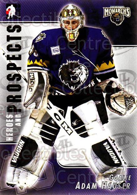 2004-05 ITG Heroes and Prospects #22 Adam Hauser<br/>13 In Stock - $1.00 each - <a href=https://centericecollectibles.foxycart.com/cart?name=2004-05%20ITG%20Heroes%20and%20Prospects%20%2322%20Adam%20Hauser...&quantity_max=13&price=$1.00&code=282295 class=foxycart> Buy it now! </a>