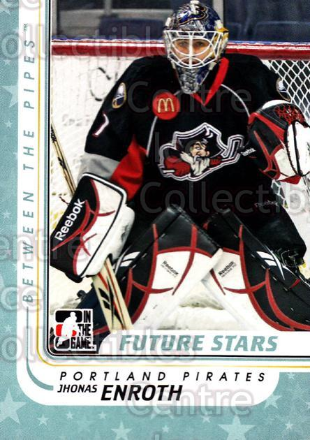 2010-11 Between The Pipes #67 Jhonas Enroth<br/>17 In Stock - $1.00 each - <a href=https://centericecollectibles.foxycart.com/cart?name=2010-11%20Between%20The%20Pipes%20%2367%20Jhonas%20Enroth...&price=$1.00&code=282435 class=foxycart> Buy it now! </a>