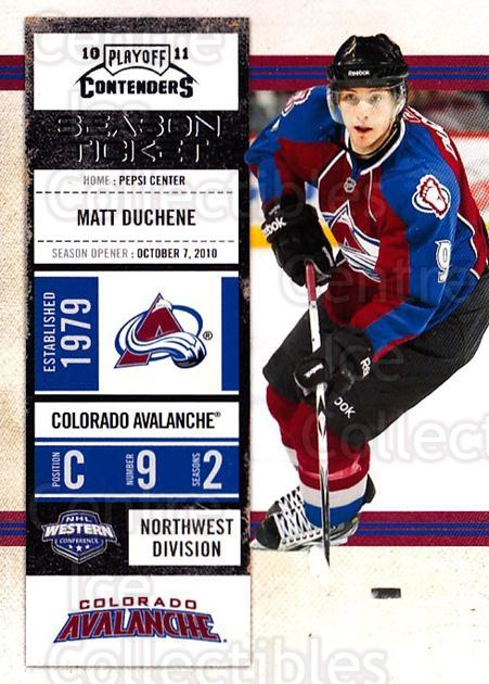 2010-11 Panini Contenders #25 Matt Duchene<br/>3 In Stock - $1.00 each - <a href=https://centericecollectibles.foxycart.com/cart?name=2010-11%20Panini%20Contenders%20%2325%20Matt%20Duchene...&quantity_max=3&price=$1.00&code=283309 class=foxycart> Buy it now! </a>