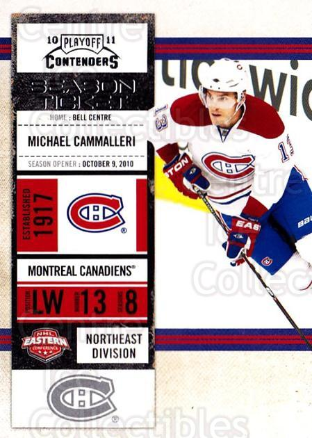 2010-11 Panini Contenders #70 Michael Cammalleri<br/>3 In Stock - $1.00 each - <a href=https://centericecollectibles.foxycart.com/cart?name=2010-11%20Panini%20Contenders%20%2370%20Michael%20Cammall...&quantity_max=3&price=$1.00&code=283354 class=foxycart> Buy it now! </a>
