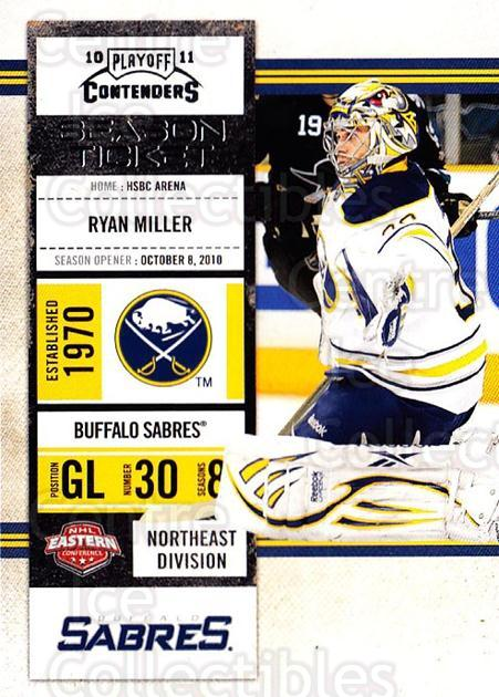 2010-11 Panini Contenders #82 Ryan Miller<br/>3 In Stock - $1.00 each - <a href=https://centericecollectibles.foxycart.com/cart?name=2010-11%20Panini%20Contenders%20%2382%20Ryan%20Miller...&quantity_max=3&price=$1.00&code=283366 class=foxycart> Buy it now! </a>