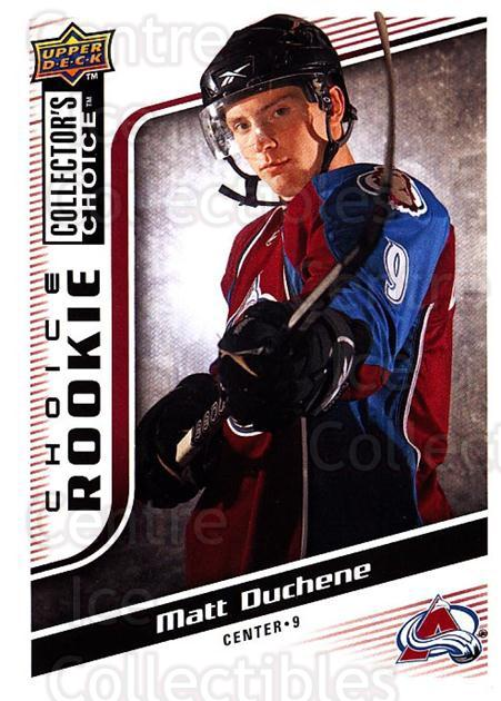 2009-10 Collectors Choice #251 Matt Duchene<br/>5 In Stock - $5.00 each - <a href=https://centericecollectibles.foxycart.com/cart?name=2009-10%20Collectors%20Choice%20%23251%20Matt%20Duchene...&quantity_max=5&price=$5.00&code=287233 class=foxycart> Buy it now! </a>