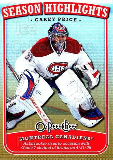 2008-09 O-Pee-Chee Season Highlights #17 Carey Price<br/>1 In Stock - $3.00 each - <a href=https://centericecollectibles.foxycart.com/cart?name=2008-09%20O-Pee-Chee%20Season%20Highlights%20%2317%20Carey%20Price...&quantity_max=1&price=$3.00&code=287430 class=foxycart> Buy it now! </a>