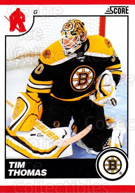 2010-11 Score #80 Tim Thomas<br/>3 In Stock - $1.00 each - <a href=https://centericecollectibles.foxycart.com/cart?name=2010-11%20Score%20%2380%20Tim%20Thomas...&quantity_max=3&price=$1.00&code=287531 class=foxycart> Buy it now! </a>