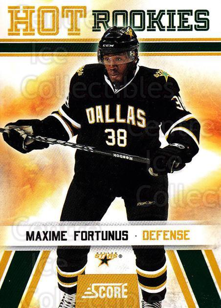 2010-11 Score #548 Maxime Fortunus<br/>4 In Stock - $2.00 each - <a href=https://centericecollectibles.foxycart.com/cart?name=2010-11%20Score%20%23548%20Maxime%20Fortunus...&quantity_max=4&price=$2.00&code=287999 class=foxycart> Buy it now! </a>
