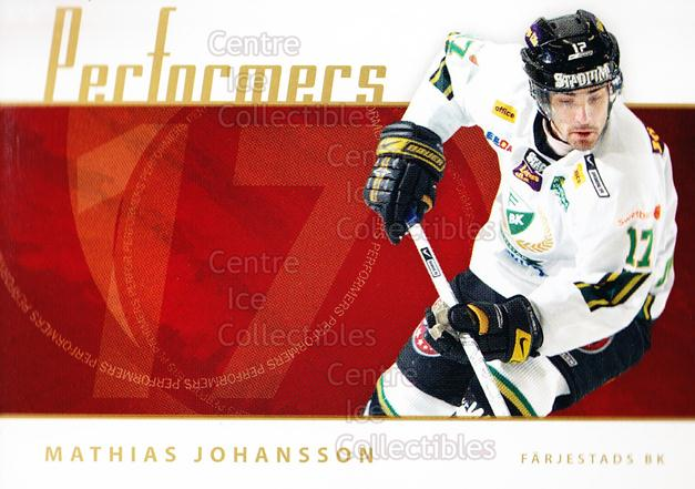 2006-07 Swedish Elitset Performers #5 Mathias Johansson<br/>3 In Stock - $3.00 each - <a href=https://centericecollectibles.foxycart.com/cart?name=2006-07%20Swedish%20Elitset%20Performers%20%235%20Mathias%20Johanss...&price=$3.00&code=288012 class=foxycart> Buy it now! </a>