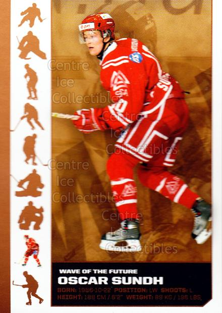 2007-08 Swedish Elitset Wave of the Future #8 Oscar Sundh<br/>2 In Stock - $3.00 each - <a href=https://centericecollectibles.foxycart.com/cart?name=2007-08%20Swedish%20Elitset%20Wave%20of%20the%20Future%20%238%20Oscar%20Sundh...&quantity_max=2&price=$3.00&code=288089 class=foxycart> Buy it now! </a>
