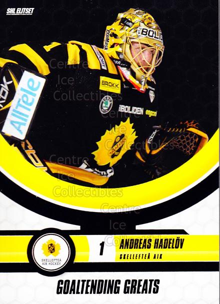 2008-09 Swedish Elitset Goaltending Greats #10 Andreas Hadelov<br/>3 In Stock - $3.00 each - <a href=https://centericecollectibles.foxycart.com/cart?name=2008-09%20Swedish%20Elitset%20Goaltending%20Greats%20%2310%20Andreas%20Hadelov...&quantity_max=3&price=$3.00&code=288142 class=foxycart> Buy it now! </a>
