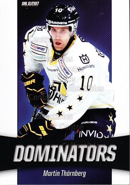 2010-11 Swedish Elitset Dominators #6 Martin Thornberg<br/>2 In Stock - $3.00 each - <a href=https://centericecollectibles.foxycart.com/cart?name=2010-11%20Swedish%20Elitset%20Dominators%20%236%20Martin%20Thornber...&price=$3.00&code=288277 class=foxycart> Buy it now! </a>