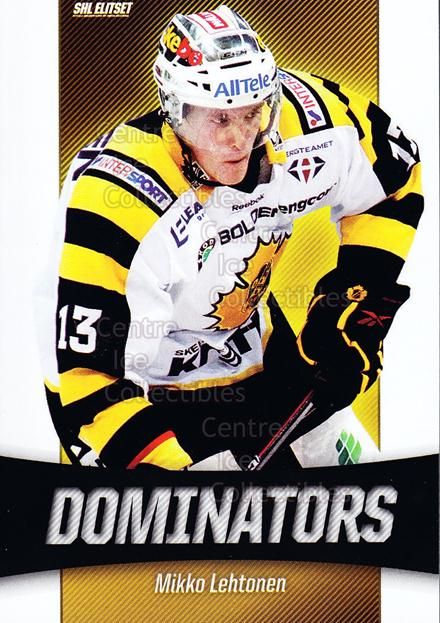 2010-11 Swedish Elitset Dominators #10 Mikko Lehtonen<br/>2 In Stock - $3.00 each - <a href=https://centericecollectibles.foxycart.com/cart?name=2010-11%20Swedish%20Elitset%20Dominators%20%2310%20Mikko%20Lehtonen...&quantity_max=2&price=$3.00&code=288281 class=foxycart> Buy it now! </a>