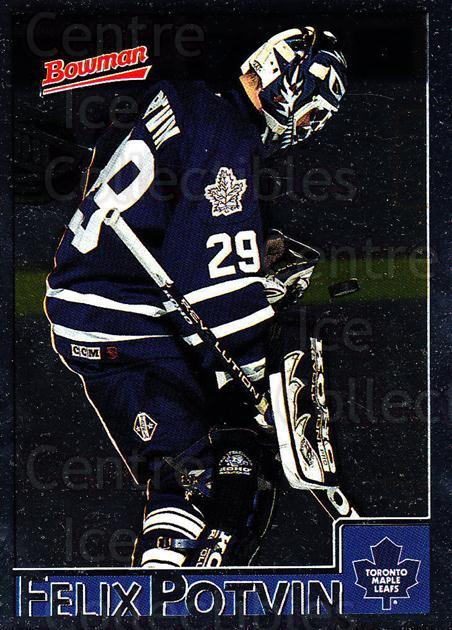 1995-96 Bowman Foil #79 Felix Potvin<br/>1 In Stock - $2.00 each - <a href=https://centericecollectibles.foxycart.com/cart?name=1995-96%20Bowman%20Foil%20%2379%20Felix%20Potvin...&quantity_max=1&price=$2.00&code=288332 class=foxycart> Buy it now! </a>