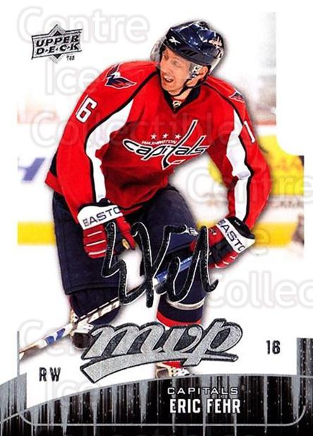 2009-10 Upper Deck MVP #9 Eric Fehr<br/>5 In Stock - $1.00 each - <a href=https://centericecollectibles.foxycart.com/cart?name=2009-10%20Upper%20Deck%20MVP%20%239%20Eric%20Fehr...&quantity_max=5&price=$1.00&code=293506 class=foxycart> Buy it now! </a>