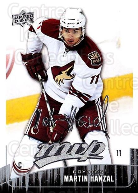 2009-10 Upper Deck MVP #75 Martin Hanzal<br/>5 In Stock - $1.00 each - <a href=https://centericecollectibles.foxycart.com/cart?name=2009-10%20Upper%20Deck%20MVP%20%2375%20Martin%20Hanzal...&quantity_max=5&price=$1.00&code=293572 class=foxycart> Buy it now! </a>