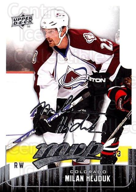 2009-10 Upper Deck MVP #220 Milan Hejduk<br/>5 In Stock - $1.00 each - <a href=https://centericecollectibles.foxycart.com/cart?name=2009-10%20Upper%20Deck%20MVP%20%23220%20Milan%20Hejduk...&quantity_max=5&price=$1.00&code=293717 class=foxycart> Buy it now! </a>