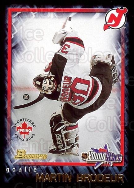 2002 Bowman YoungStars Spring Expo Redemption #6 Martin Brodeur<br/>3 In Stock - $3.00 each - <a href=https://centericecollectibles.foxycart.com/cart?name=2002%20Bowman%20YoungStars%20Spring%20Expo%20Redemption%20%236%20Martin%20Brodeur...&price=$3.00&code=294534 class=foxycart> Buy it now! </a>