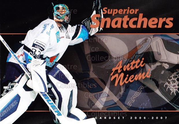 2006-07 Finnish Cardset Superior Snatchers #6 Antti Niemi<br/>6 In Stock - $3.00 each - <a href=https://centericecollectibles.foxycart.com/cart?name=2006-07%20Finnish%20Cardset%20Superior%20Snatchers%20%236%20Antti%20Niemi...&quantity_max=6&price=$3.00&code=296345 class=foxycart> Buy it now! </a>