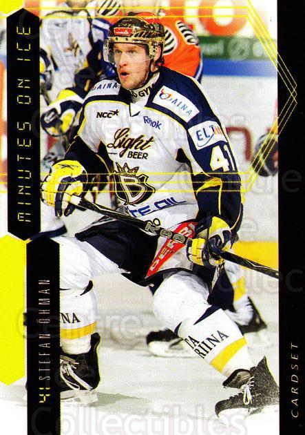 2010-11 Finnish Cardset Minutes On Ice #11 Stefan Ohman<br/>3 In Stock - $3.00 each - <a href=https://centericecollectibles.foxycart.com/cart?name=2010-11%20Finnish%20Cardset%20Minutes%20On%20Ice%20%2311%20Stefan%20Ohman...&quantity_max=3&price=$3.00&code=296406 class=foxycart> Buy it now! </a>