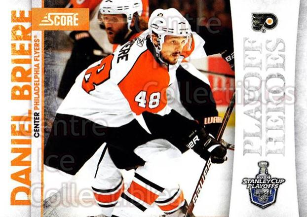 2010-11 Score Playoff Heroes #12 Daniel Briere<br/>3 In Stock - $2.00 each - <a href=https://centericecollectibles.foxycart.com/cart?name=2010-11%20Score%20Playoff%20Heroes%20%2312%20Daniel%20Briere...&quantity_max=3&price=$2.00&code=296735 class=foxycart> Buy it now! </a>