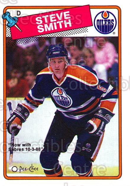 1988-89 O-Pee-Chee #252 Steve Smith<br/>4 In Stock - $1.00 each - <a href=https://centericecollectibles.foxycart.com/cart?name=1988-89%20O-Pee-Chee%20%23252%20Steve%20Smith...&quantity_max=4&price=$1.00&code=296768 class=foxycart> Buy it now! </a>