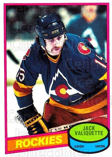 1980-81 O-Pee-Chee #108 Jack Valiquette<br/>1 In Stock - $2.00 each - <a href=https://centericecollectibles.foxycart.com/cart?name=1980-81%20O-Pee-Chee%20%23108%20Jack%20Valiquette...&quantity_max=1&price=$2.00&code=29702 class=foxycart> Buy it now! </a>