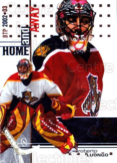 2002-03 Between the Pipes #133 Roberto Luongo<br/>2 In Stock - $2.00 each - <a href=https://centericecollectibles.foxycart.com/cart?name=2002-03%20Between%20the%20Pipes%20%23133%20Roberto%20Luongo...&quantity_max=2&price=$2.00&code=297477 class=foxycart> Buy it now! </a>