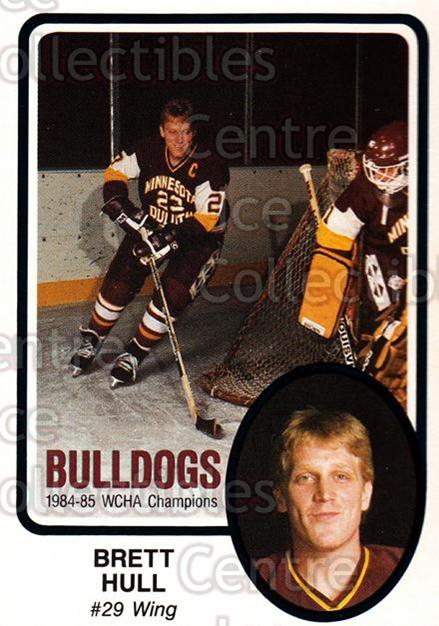 1985-86 Minnesota-Duluth Bulldogs #28 Brett Hull<br/>5 In Stock - $20.00 each - <a href=https://centericecollectibles.foxycart.com/cart?name=1985-86%20Minnesota-Duluth%20Bulldogs%20%2328%20Brett%20Hull...&price=$20.00&code=297624 class=foxycart> Buy it now! </a>