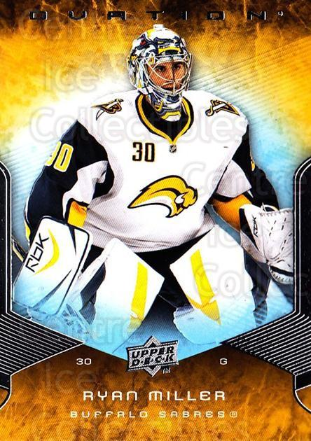 2008-09 UD Ovation #106 Ryan Miller<br/>2 In Stock - $1.00 each - <a href=https://centericecollectibles.foxycart.com/cart?name=2008-09%20UD%20Ovation%20%23106%20Ryan%20Miller...&quantity_max=2&price=$1.00&code=299162 class=foxycart> Buy it now! </a>