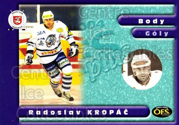 2003-04 Czech OFS Points Leaders #8 Radoslav Kropac<br/>1 In Stock - $2.00 each - <a href=https://centericecollectibles.foxycart.com/cart?name=2003-04%20Czech%20OFS%20Points%20Leaders%20%238%20Radoslav%20Kropac...&quantity_max=1&price=$2.00&code=300401 class=foxycart> Buy it now! </a>