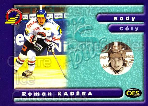 2003-04 Czech OFS Points Leaders #10 Roman Kadera<br/>1 In Stock - $2.00 each - <a href=https://centericecollectibles.foxycart.com/cart?name=2003-04%20Czech%20OFS%20Points%20Leaders%20%2310%20Roman%20Kadera...&quantity_max=1&price=$2.00&code=300402 class=foxycart> Buy it now! </a>