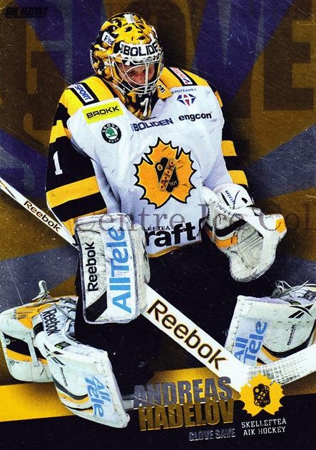 2011-12 Swedish Elitset Glove Save #9 Andreas Hadelov<br/>2 In Stock - $3.00 each - <a href=https://centericecollectibles.foxycart.com/cart?name=2011-12%20Swedish%20Elitset%20Glove%20Save%20%239%20Andreas%20Hadelov...&quantity_max=2&price=$3.00&code=301449 class=foxycart> Buy it now! </a>