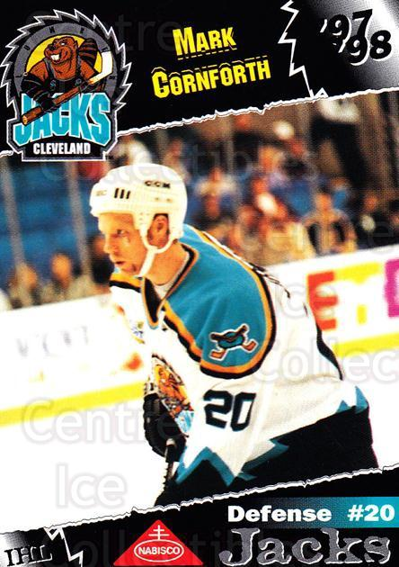 1997-98 Cleveland Lumberjacks #7 Mark Cornforth<br/>2 In Stock - $3.00 each - <a href=https://centericecollectibles.foxycart.com/cart?name=1997-98%20Cleveland%20Lumberjacks%20%237%20Mark%20Cornforth...&quantity_max=2&price=$3.00&code=302082 class=foxycart> Buy it now! </a>