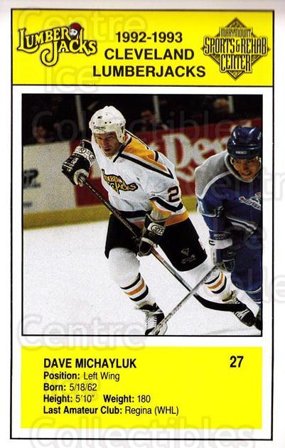 1992-93 Cleveland Lumberjacks Postcards #14 Dave Michayluk<br/>2 In Stock - $3.00 each - <a href=https://centericecollectibles.foxycart.com/cart?name=1992-93%20Cleveland%20Lumberjacks%20Postcards%20%2314%20Dave%20Michayluk...&quantity_max=2&price=$3.00&code=302119 class=foxycart> Buy it now! </a>