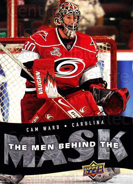 2007-08 Upper Deck The Men Behind The Mask #1 Cam Ward<br/>9 In Stock - $2.00 each - <a href=https://centericecollectibles.foxycart.com/cart?name=2007-08%20Upper%20Deck%20The%20Men%20Behind%20The%20Mask%20%231%20Cam%20Ward...&price=$2.00&code=302814 class=foxycart> Buy it now! </a>