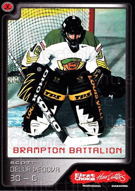 1999-00 Brampton Battalion #4 Scott Della Vedova<br/>1 In Stock - $3.00 each - <a href=https://centericecollectibles.foxycart.com/cart?name=1999-00%20Brampton%20Battalion%20%234%20Scott%20Della%20Ved...&price=$3.00&code=302934 class=foxycart> Buy it now! </a>