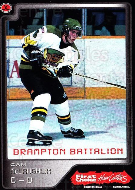 1999-00 Brampton Battalion #8 Cam McLaughlin<br/>2 In Stock - $3.00 each - <a href=https://centericecollectibles.foxycart.com/cart?name=1999-00%20Brampton%20Battalion%20%238%20Cam%20McLaughlin...&price=$3.00&code=302938 class=foxycart> Buy it now! </a>